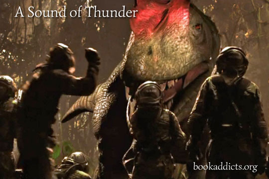 A Sound of Thunder 2005 film review | Book Addicts