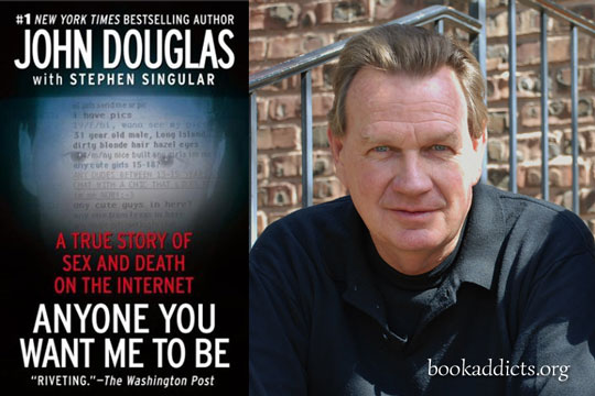 Anyone You Want Me to Be by John Douglas and Stephen Singular