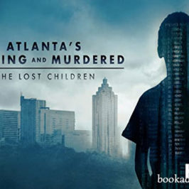 Atlanta's Missing and Murdered: The Lost Children 2020 series review | Book Addicts