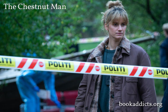 Chestnut Man 2021 series review | Book Addicts