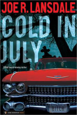 Cold in July by Joe Lansdale book review | BookAddicts.org