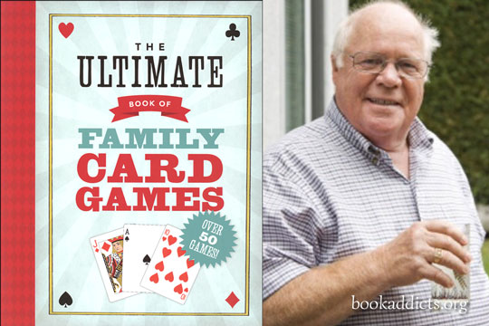 Ultimate Book of Family Card Games by Robert J Miller