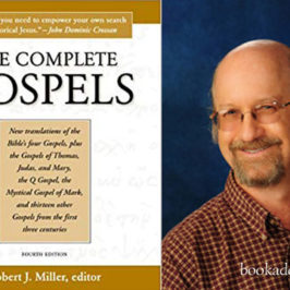 The Complete Gospels 4th edition by Robert J Miller book review | Book Addicts