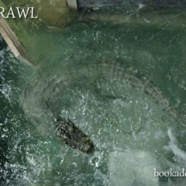 Crawl film review | Book Addicts