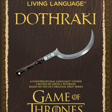 Dothraki: Based on the Game of Thrones Language