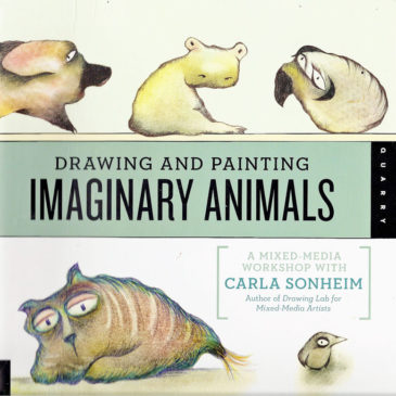 Drawing and Painting Imaginary Animals by Carla Sonheim