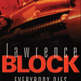 Everybody Dies by Lawrence Block Review | BookAddicts.org