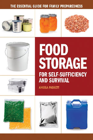 Food Storage for Self-Sufficiency and Survival by Angela Paskett book review | Book Addicts
