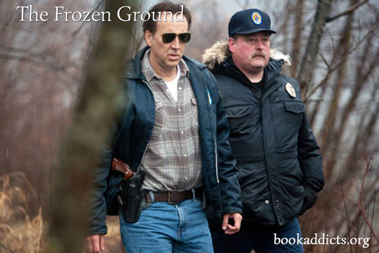 The Frozen Ground 2013 film review | Book Addicts
