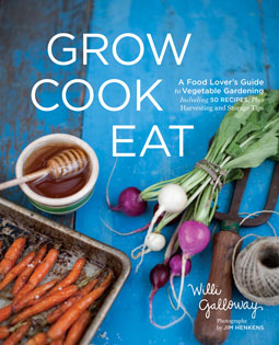 Grow, Cook, Eat by Willi Galloway review | Book Addicts
