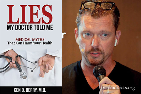 Lies My Doctor Told Me by Ken Berry book review | Book Addictgs