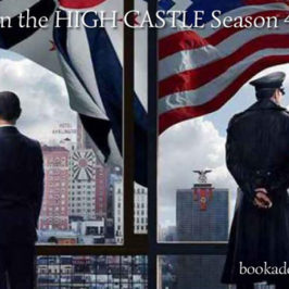 Man in the High Castle Season 4 series review | Book Addicts