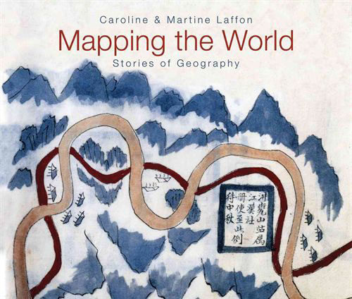 Mapping the World by Caroline and Martine Laffon book review | Book Addicts