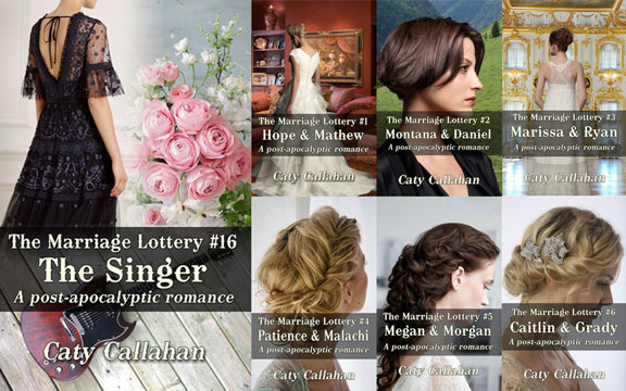 Marriage Lottery #16 The Singer by Caty Callahan
