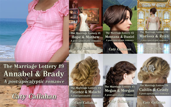Marriage Lottery 9: Annabel and Brady by Caty Callahan