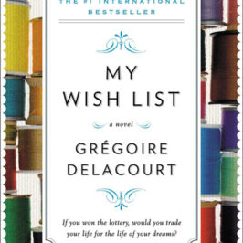 My Wish List by Gregoire Delacourt book review | Book Addicts