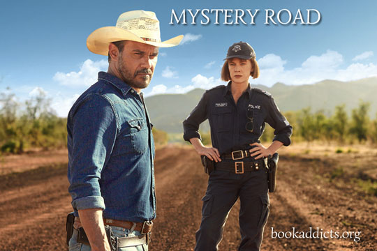 Mystery Road 2013 Australian series review | Book Addicts
