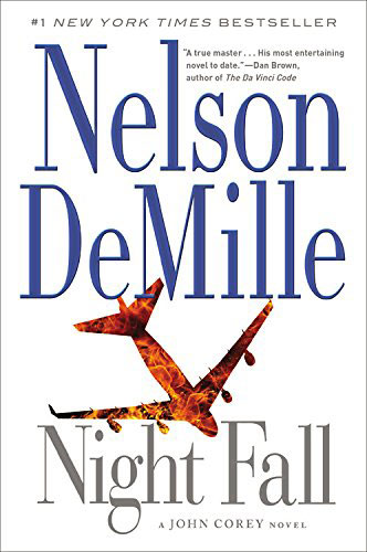 Night Fall by Nelson DeMille book review | BookAddicts.org