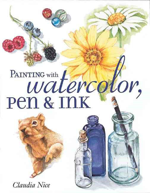 Painting with Watercolor Pen and Ink by Claudia Nice book review | Book Addicts