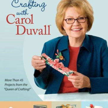 Paper Crafting with Carol Duvall