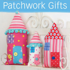Pretty Patchwork Gifts by Helen Philipps book review | Book Addicts