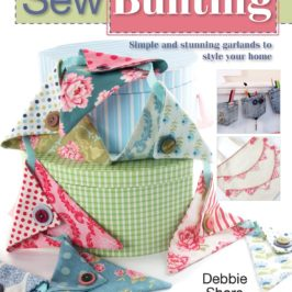 Sew Bunting by Debbie Shore book review | Book Addicts