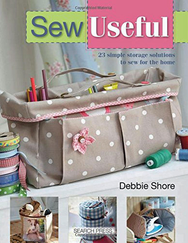 Sew Useful by Debbie Shore book review | Book Addicts