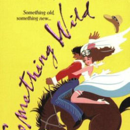 Something Wild by Patti Berg Book Review | BookAddicts.org
