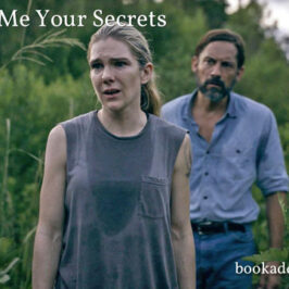 Tell Me Your Secrets 2021 series review | Book Addicts