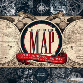 The Art of the Map by Dennis Reinhartz book review | Book Addicts