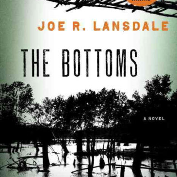 The Bottoms by Joe Lansdale
