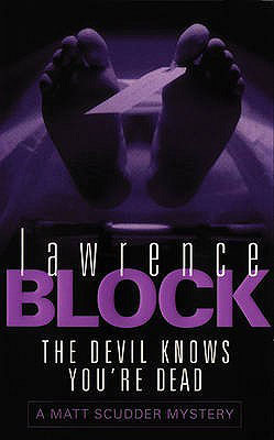 The Devil Knows You're Dead by Lawrence Block Review | BookAddicts.org