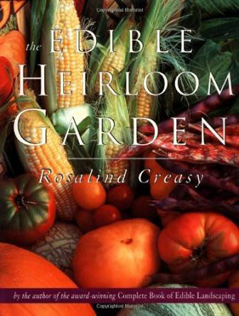The Edible Heirloom Garden by Rosalind Creasy book review | Book Addicts