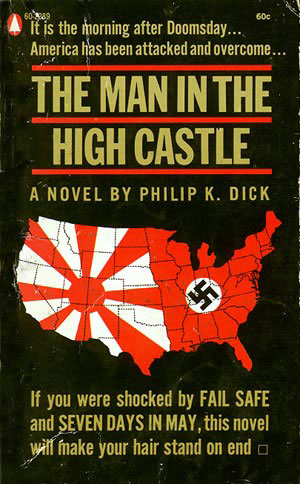 The Man in the High Castle by Philip Dick book review | Book Addicts
