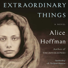 The Museum of Extraordinary Things by Alice Hoffman book review | Book Addicts