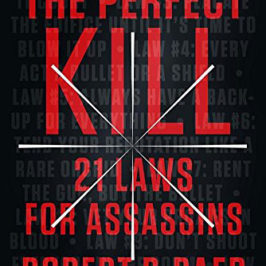 The Perfect Kill by Robert Baer book review | Book Addicts