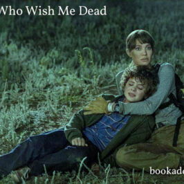 Those Who Wish Me Dead 2021 film review | Book Addicts