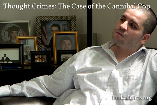 Thought Crimes: the Case of the Cannibal Cop (2015 film)