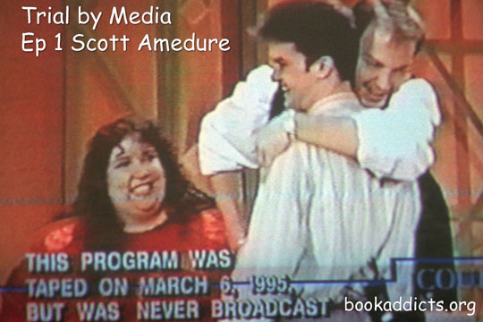 Trial by Media Ep 1 Scott Amedure murder aka Jenny Jones Talk Show murder | Book Addicts