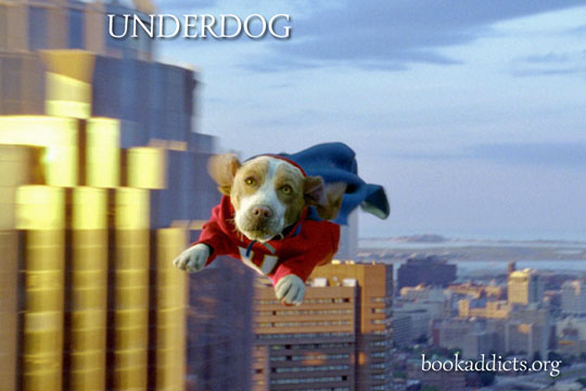 Underdog film review | Book Addicts