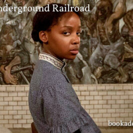Underground Railroad 2021 series review | Book Addicts
