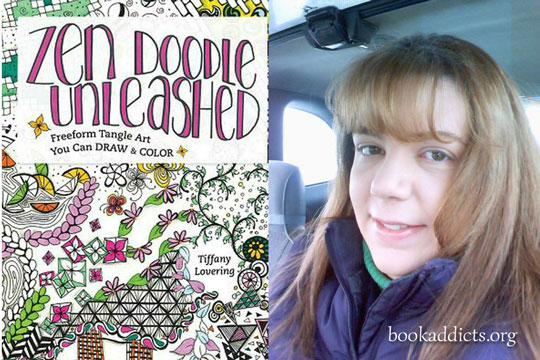 Zen Doodle Unleashed by Tiffany Lovering review | Book Addicts